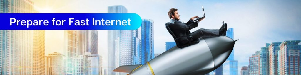 prepare for fast internet - switching to fiber